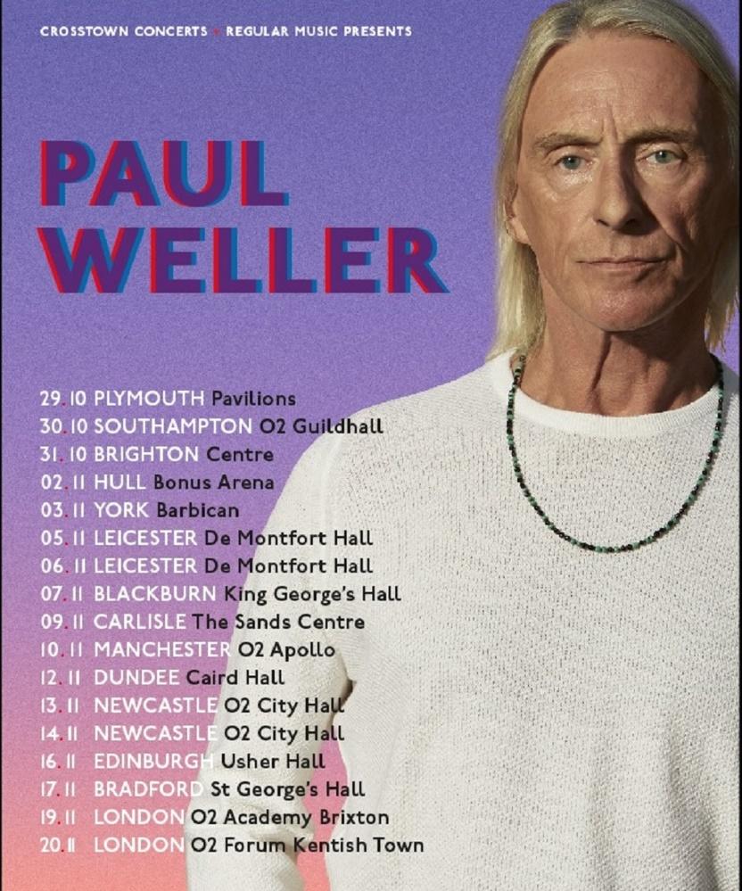 Paul Weller - On Sunset UK Tour - 19 November 2020 - O2 Academy ...